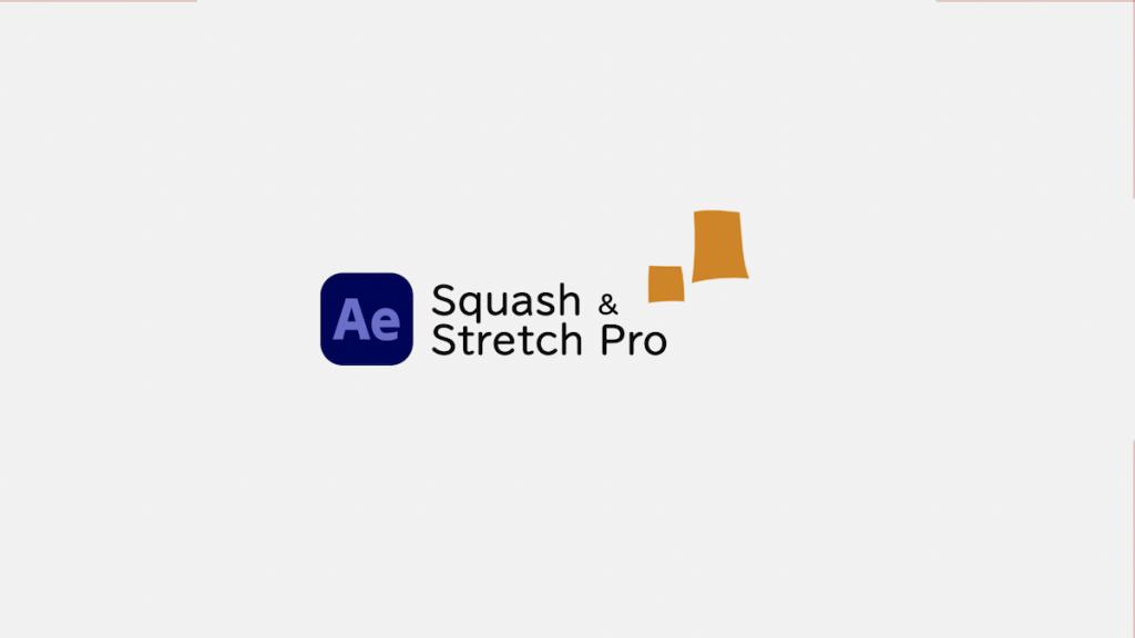 [スクリプト]Squash & Stretch Pro